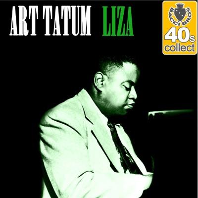 Liza (Remastered) - Single - Art Tatum