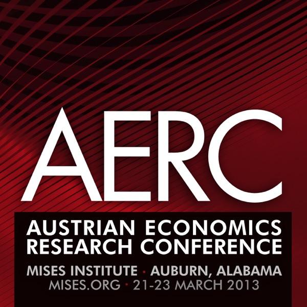 Austrian Economics Research Conference 2013