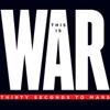 This Is War (Deluxe)