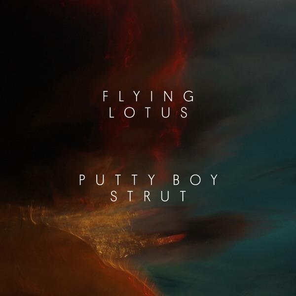 Putty Boy Strut - Single