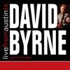 Live from Austin, TX: David Byrne, David Byrne