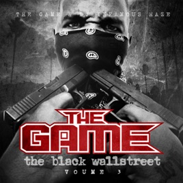 Black Wall Street The Game the black wallstreet, vol. 3the game on apple music