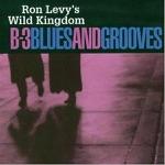Ron Levy's Wild Kingdom - Prayin' the Blues, Pt. 1