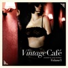 Vintage Café: Lounge and Jazz Blends (Special Selection), Pt. 3