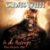 In an Outrage: The Heavy Mix, Chastain