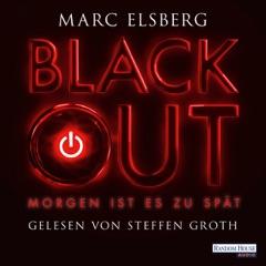 Blackout: Morgen ist es zu spät