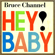 Hey! Baby! - Bruce Channel