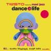 Dance4Life (The Remixes) - Single, Tiësto featuring Maxi Jazz