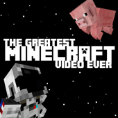 The Greatest Minecraft Video Ever