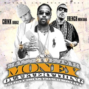 Money Ova Everything Radio Edit (feat. French Montana & Chinx Drugs) - Single Mp3 Download