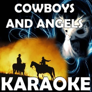 Karaoke Hits Band - Cowboys and Angels (In the Style of Dustin Lynch) [Karaoke Version]