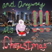 !!! - And Anyway It's Christmas