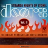 Strange Nights of Stone The Bright Midnight Archives Concerts Vol II Live