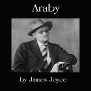 a literary analysis of araby and counterparts by james joyce A summary and analysis of james joyce's 'eveline'  if you found this analysis of joyce's 'eveline' interesting,  2017, in literature and tagged analysis, books, classics, dubliners, eveline, james joyce, literary criticism, literature, short story analysis, summary.