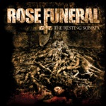 Rose Funeral - Left to Rot