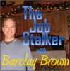The Job Stalker Podcast with Barclay Brown