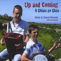 Up and Coming / Ó Ghlúin Go Glúin by Oisín and Conal Hernon on Apple Music
