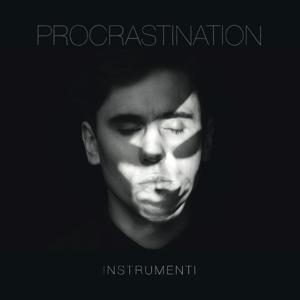 Instrumenti - Procrastination