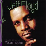 Jeff Floyd - I Found Love (On a Lonely Highway)