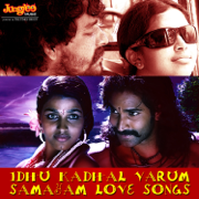 Idhu Kadhal Varum Samayam - Love Songs - Various Artists - Various Artists