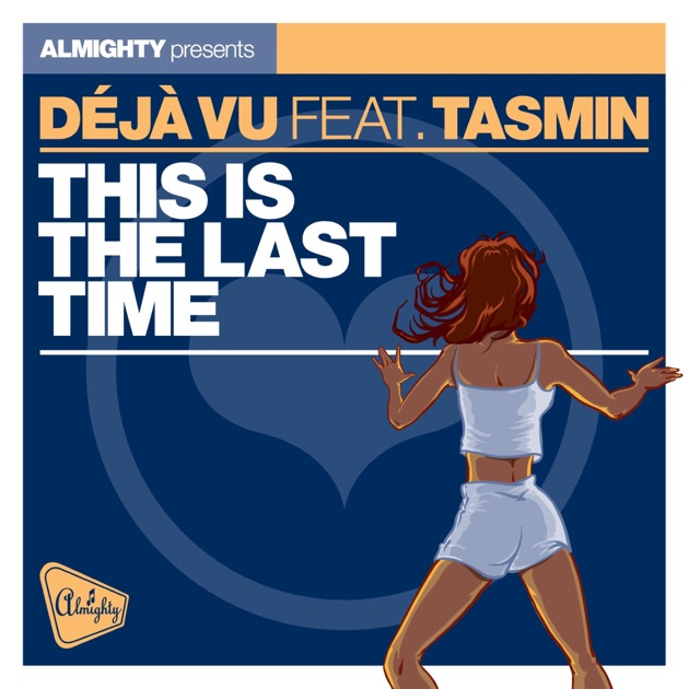 Deja Vu feat. Tasmin - Measure Of A Man