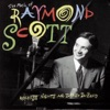 Raymond Scott - Powerhouse