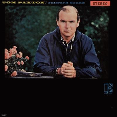 Outward Bound - Tom Paxton