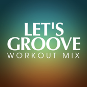 Let's Groove (Workout Extended Remix)-Power Music Workout