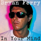 Bryan Ferry - Loving Me Madly