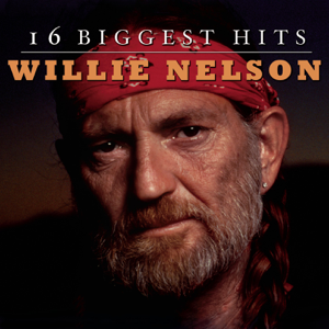 Willie Nelson - 16 Biggest Hits: Willie Nelson