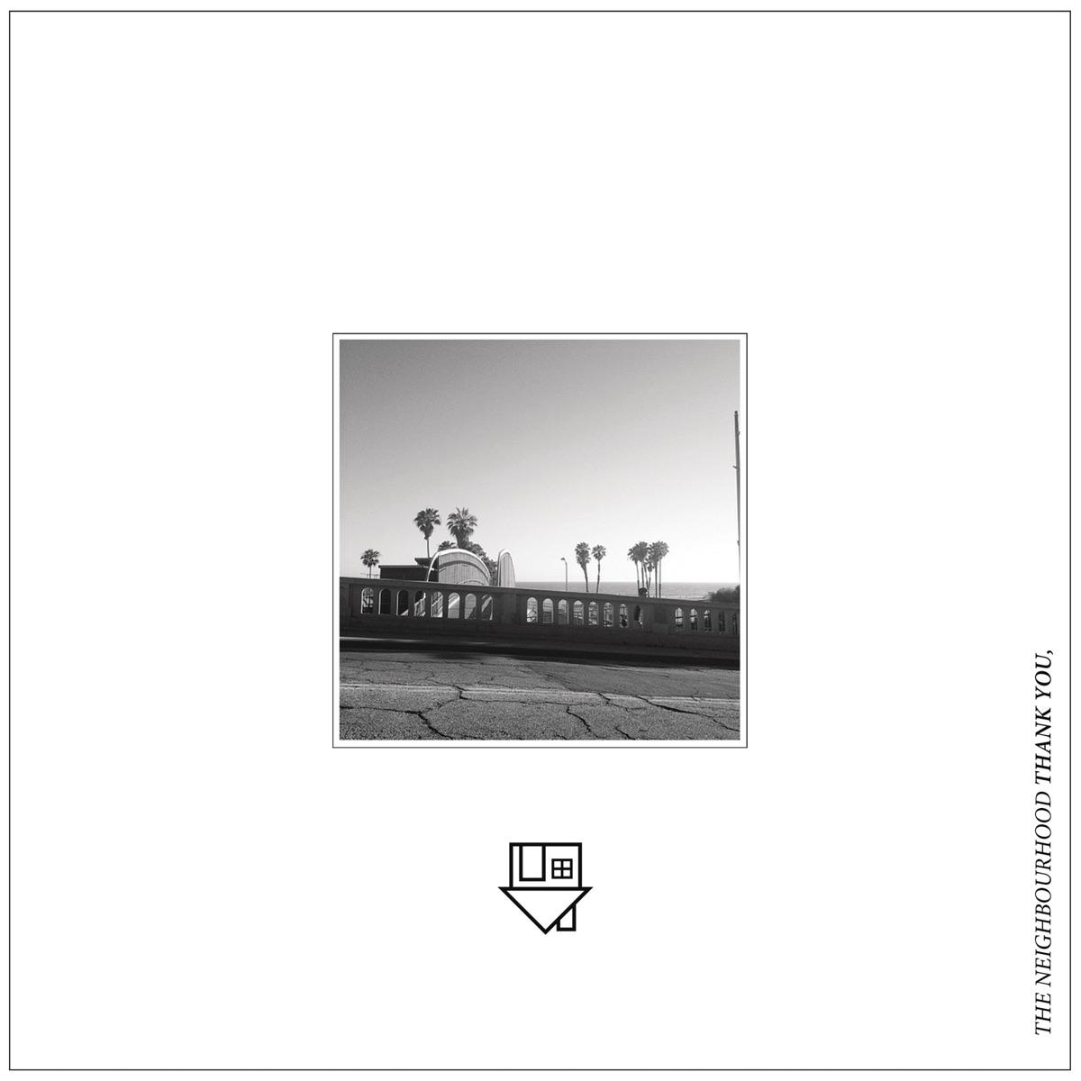 Thank You - Single The Neighbourhood CD cover
