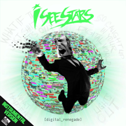 Digital Renegade (Instrumental Version) - I See Stars - I See Stars