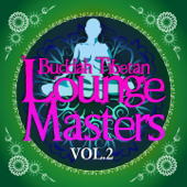 Buddah Tibetan Lounge Masters, Vol. 2 (Meditation and Relax Bar Chill Out)