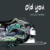Old You - Lie to Me