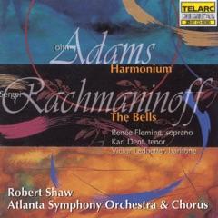 Adams: Harmonium - Rachmaninoff: The Bells