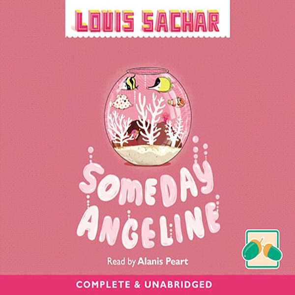 Someday Angeline Unabridged Fiction By Louis Sachar Download