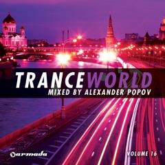Trance World, Vol. 16 (Mixed By Alexander Popov)