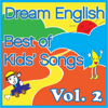 Best of Kids' Songs, Vol. 2 - Dream English
