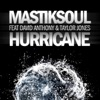 Hurricane (feat. David Anthony & Taylor Jones) - Single