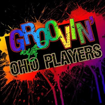 Groovin' With… Ohio Players - Ohio Players