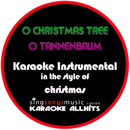 O Tannenbaum Karaoke.O Christmas Tree O Tannenbaum Instrumental Version Single By Karaoke All Hits
