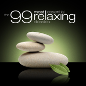 The 99 Most Essential Relaxing Classics