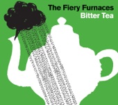 The Fiery Furnaces - I'm In No Mood
