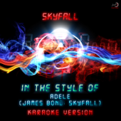 Skyfall (In the Style of Adele) [Karaoke Version]