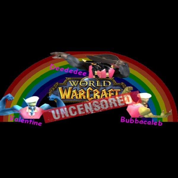 WoW Uncensored