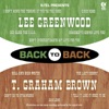 Back to Back Lee Greenwood T Graham Brown Re Recorded Versions