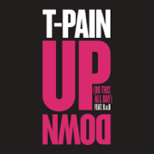 [Download] Up Down (Do This All Day) [feat. B.o.B] MP3