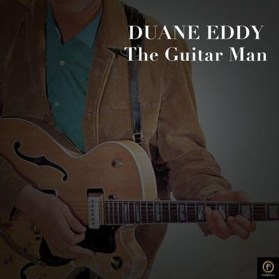 The Guitar Man - Duane Eddy