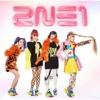2NE1 - Go Away (JP Ver.)