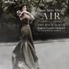Air - The Bach Album, Anne Akiko Meyers, English Chamber Orchestra & Steven Mercurio